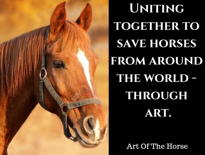 Uniting together to save horses from around the world -through art.